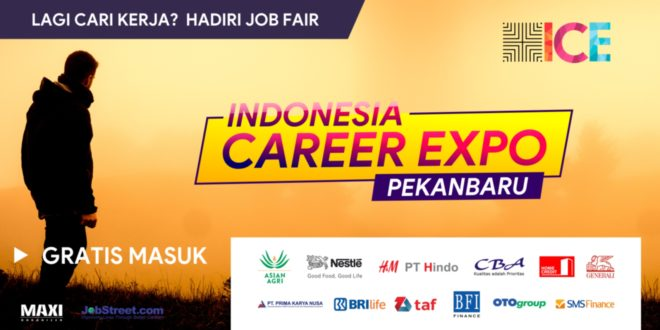 INDONESIA CAREER EXPO – PEKANBARU